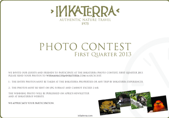 Inkaterra Photo Contest - First Quarter 2013