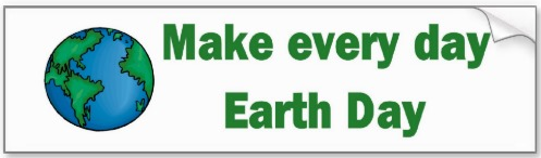 Make every day World Earth Day